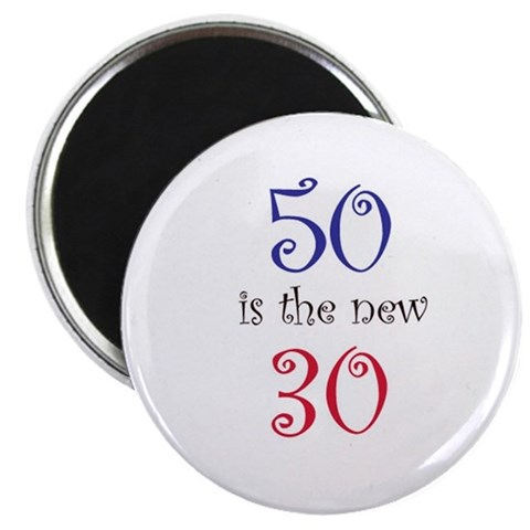 50 is the new 30  50th birthday 2.25 Magnet 10 pack by CafePress