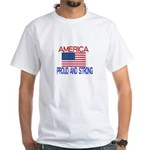 AMERICA PROUD AND STRONG T-Shirt