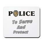 Serve and Protect Mousepad