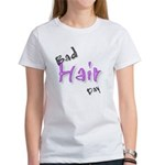 Bad Hair Day Women's T-Shirt