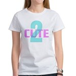 2-Cute Women's T-Shirt