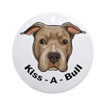 Kiss-A-Bull 1 Ornament (Round)