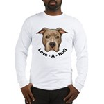 Love-A-Bull 1 Long Sleeve T-Shirt