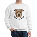 Love-A-Bull 1 Sweatshirt
