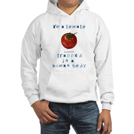 I'm a Tomato Hooded Sweatshirt
