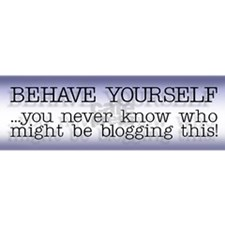 Behave Yourself Bumper Sticker