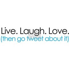 live laugh love then tweet about it Sticker (Oval