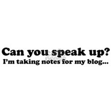 Speak Up Blog Bumper Sticker