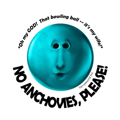 No Anchovies Please Quote Central