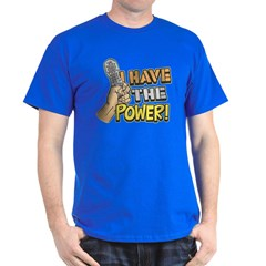 I Have The Power Funny Dark T-Shirt by Koncepts by Karyn