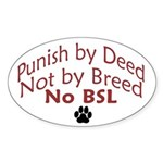 Punish By Deed Sticker (Oval)